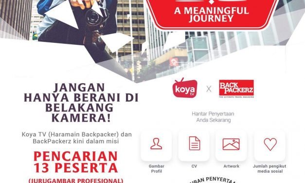 Mencari Jurugambar Travelog Dokumentari – BackPackerz & KoyaTV