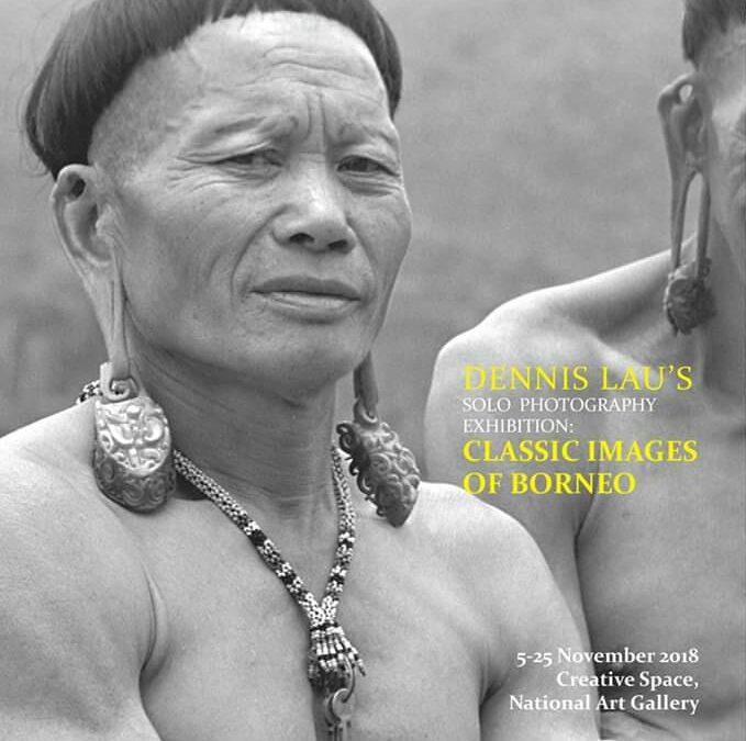 Dennis Lau – Classic Images of Borneo