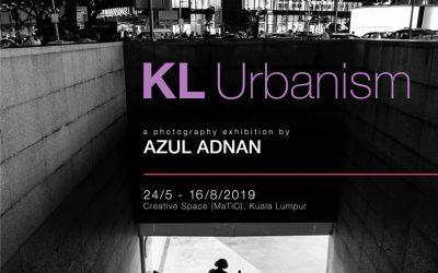 """Lah Sadzik   Pameran Fotografi """"KL Urbanism"""" oleh Azul Adnan"""