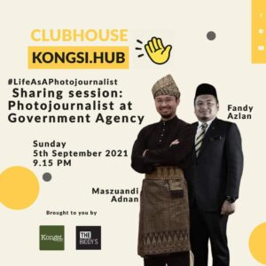 Life As A Photojournalist : Sharing session Photojournalist at Government Agency with Maszuandi Adnan and Fandy Azlan